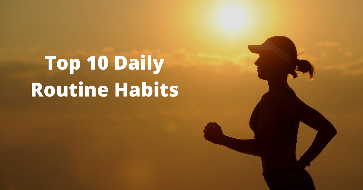 Daily Routine Habits