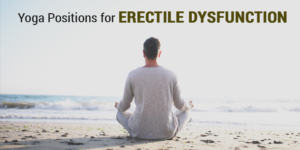 Yoga positions for erectile dysfunction