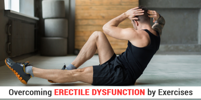 Overcoming Erectile Dysfunction by Exercise