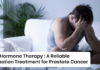 Hormone Therapy A Reliable Combination Treatment for Prostate Cancer