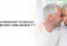 Do You Persistent To Erectile Dysfunction How Can Beat It