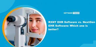 RXNT EHR Software vs. NextGen EHR Software: Which one is better?