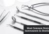 common dental instruments