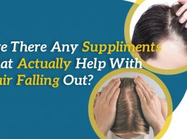 Are there any supplements that actually help with hair falling out?